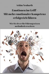 """""""Emotionen im Griff"""", von Achim Neubarth"""