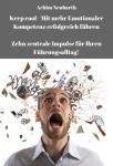 Keep cool - mit mehr Emotionaler Kompetenz erfolgreich führen - E-Book